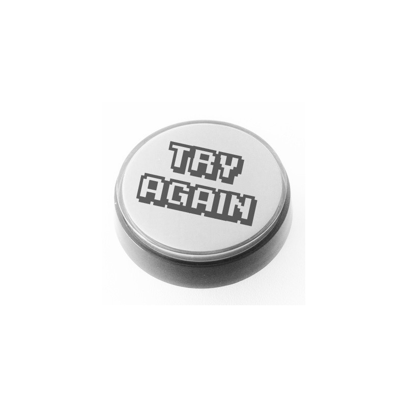 White illuminated TRY AGAIN push button for pinball or
